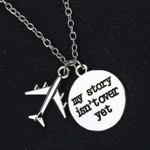 ✈️Just In✈️ My Story Isn't Over Yet Necklace